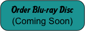 Order Blu-ray Disc (Coming Soon)